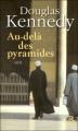 Couverture Au-delà des pyramides Editions Belfond 2010