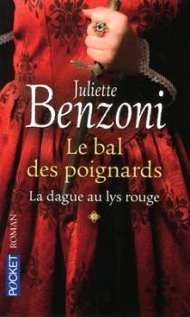 Couverture Le Bal des Poignards, tome 1 : La Dague au Lys Rouge