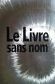 Couverture Bourbon kid, tome 1 : Le Livre sans nom Editions France Loisirs 2011