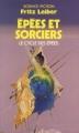 Couverture Le cycle des épées, tome 4 : Epées et sorciers Editions Presses pocket (Science-fiction) 1986