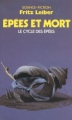 Couverture Le cycle des épées, tome 2 : Epées et mort Editions Presses pocket (Science-fiction) 1985