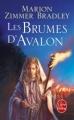 Couverture Les Dames du lac, tome 2 : Les Brumes d'Avalon Editions Le Livre de Poche 2010