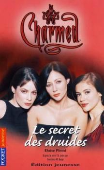 Couverture Charmed, tome 08 : Le Secret des druides