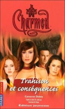 Couverture Charmed, tome 21 : Trahison et conséquences