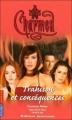 Couverture Charmed, tome 21 : Trahison et conséquences Editions Pocket (Jeunesse) 2006