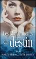 Couverture Val-Jalbert, tome 4 : Les marionnettes du destin Editions France Loisirs 2011