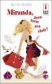 Couverture Miranda, dans tous ses états ! Editions Harlequin (Red Dress Ink) 2011