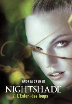 Couverture Nightshade, tome 2 : L'enfer des loups