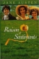 Couverture Raison et Sentiments / Le Coeur et la Raison / Raison & Sentiments Editions France Loisirs 1996