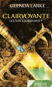 Couverture Les Iles Glorieuses, tome 1 : Clairvoyante