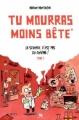 Couverture Tu mourras moins bête, tome 1 : La science, c'est pas du cinéma ! Editions Ankama 2011