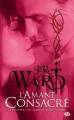 Couverture La Confrérie de la dague noire, tome 06 : L'Amant consacré Editions Milady (Bit-lit) 2011