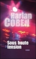 Couverture Myron Bolitar, tome 10 : Sous haute tension Editions France Loisirs 2011