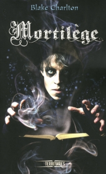 Couverture Mortilège, tome 1