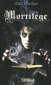 Couverture Mortilège, tome 1 Editions Fleuve (Territoires) 2011