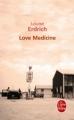Couverture Love Medicine Editions Le Livre de Poche 2011