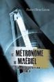 Couverture Les Chroniques de Victor Pelham, tome 4 : Le Métronome de Maébiel Editions AdA 2011