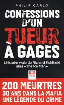 Confessions D Un Tueur A Gages L Histoire Vraie De Richard