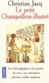 Couverture Le petit Champollion illustré Editions Pocket 2000