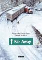 Couverture Far away Editions Glénat (Roman BD) 2011