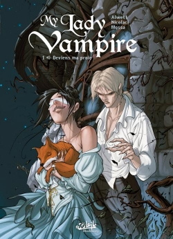 Couverture My Lady vampire, tome 1 : Deviens ma proie