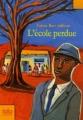 Couverture L'école perdue Editions Folio  (Junior) 2008