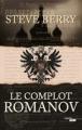 Couverture Le complot Romanov Editions Cherche Midi (Thrillers) 2011