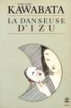 Couverture La danseuse d'Izu Editions Le Livre de Poche (Biblio) 1973