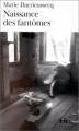 Couverture Naissance des fantômes Editions Folio  1999