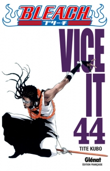 Couverture Bleach, tome 44 : Vice it