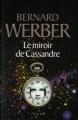 Couverture Le miroir de Cassandre Editions France Loisirs 2010