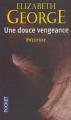 Couverture Lynley et Havers, tome 04 : Une douce vengeance Editions Pocket (Policier) 2008