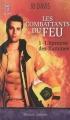 Couverture Les combattants du feu, tome 1 : L'épreuve des flammes Editions J'ai Lu (Pour elle - Passion intense) 2010