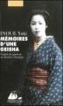 Couverture Mémoires d'une geisha Editions Philippe Picquier (Poche) 1997