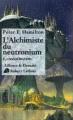 Couverture L'Aube de la Nuit, tome 2 : L'Alchimiste du neutronium, partie 1 : Consolidation Editions Robert Laffont (Ailleurs & demain) 2000