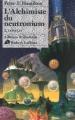 Couverture L'Aube de la Nuit, tome 2 : L'Alchimiste du neutronium, partie 2 : Conflit Editions Robert Laffont (Ailleurs & demain) 2001