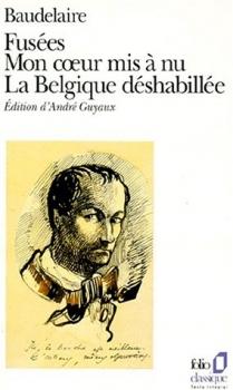 Couverture Fusées, Mon coeur mis à nu, La Belgique déshabillée - Amoenitates Belgicae