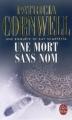Couverture Kay Scarpetta, tome 06 : Une mort sans nom Editions Le Livre de Poche 2006