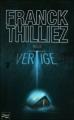 Couverture Vertige Editions Fleuve Noir (Thriller) 2011