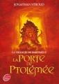 Couverture Bartiméus, tome 3 : La porte de Ptolémée Editions Le Livre de Poche (Jeunesse) 2011