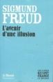 Couverture L'avenir d'une illusion Editions Flammarion / Le Monde (Les livres qui ont changés le monde ) 2009
