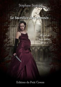 Couverture Le Cycle des âmes déchues, tome 2 : Le Sacrifice des Damnés