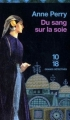 Couverture Du sang sur la soie Editions 10/18 (Grands détectives) 2011