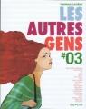 Couverture Les autres gens, tome 3 Editions Dupuis 2011