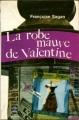 Couverture La robe mauve de Valentine Editions Le Livre de Poche 1969