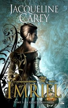 Couverture Imriel, tome 3 : La Grâce de Kushiel