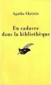 Couverture Un cadavre dans la bibliothèque Editions du Masque (Le masque) 1999