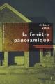 Couverture La fenêtre panoramique Editions Robert Laffont (Bibliothèque pavillons) 2005