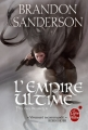 Couverture Fils-des-Brumes, tome 1 : L'Empire ultime Editions 2011