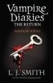 Couverture Journal d'un vampire, tome 04 : Le royaume des ombres Editions Hodder (Children's Books) 2010